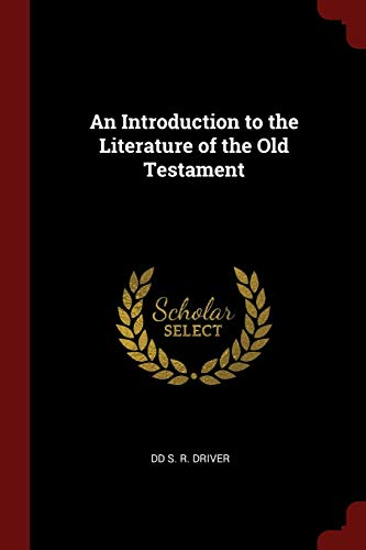 9781375684163: An Introduction to the Literature of the Old Testament