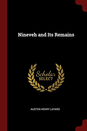 9781375700801: Nineveh and Its Remains