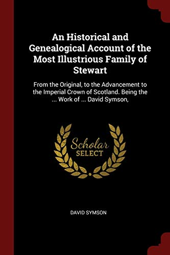 An Historical and Genealogical Account of the: Symson, David