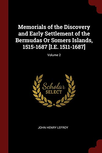 Memorials of the Discovery and Early Settlement: Lefroy, John Henry