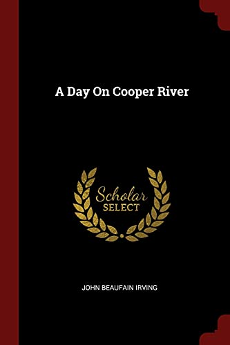 9781375726498: A Day On Cooper River