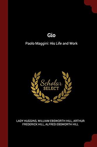 9781375732024: Gio: Paolo Maggini: His Life and Work