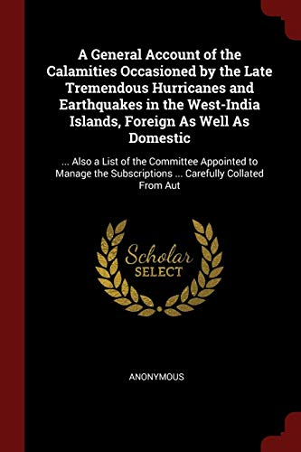 A General Account of the Calamities Occasioned: Anonymous