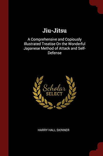 9781375761956: Jiu-Jitsu: A Comprehensive and Copiously Illustrated Treatise On the Wonderful Japanese Method of Attack and Self-Defense