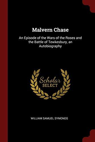 Malvern Chase: An Episode of the Wars: Symonds, William Samuel