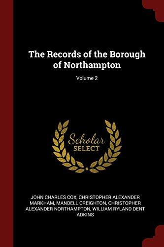 9781375764025: The Records of the Borough of Northampton; Volume 2