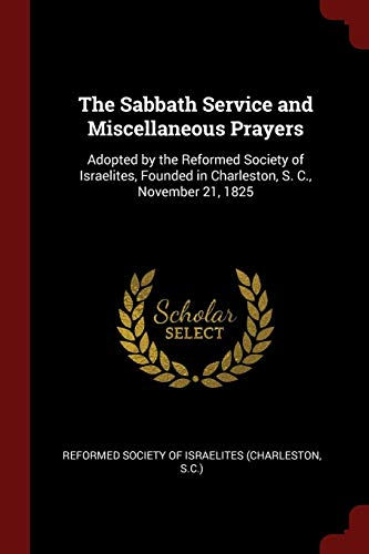 The Sabbath Service and Miscellaneous Prayers: Adopted