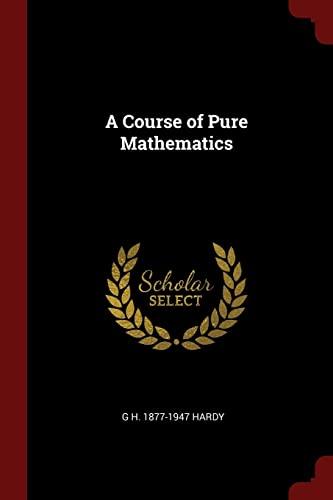 9781375792141: A Course of Pure Mathematics