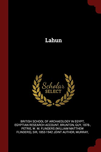 Lahun: Account, Egyptian Research
