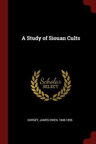 9781375809627: A Study of Siouan Cults
