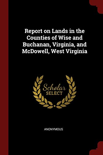 Report on Lands in the Counties of: Anonymous