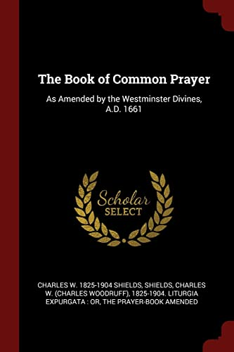 9781375829007: The Book of Common Prayer: As Amended by the Westminster Divines, A.D. 1661