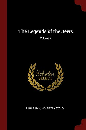 9781375836500: The Legends of the Jews; Volume 2