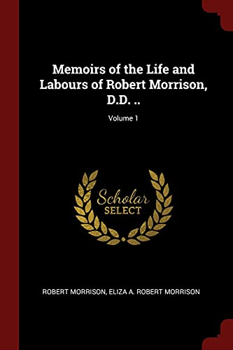 Memoirs of the Life and Labours of: Associate Professor of