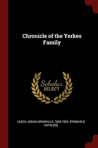9781375847551: Chronicle of the Yerkes Family