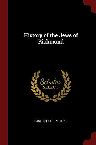 9781375851060: History of the Jews of Richmond