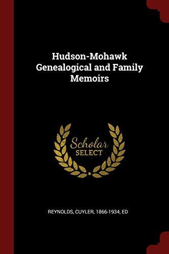 Hudson-Mohawk Genealogical and Family Memoirs: Reynolds, Cuyler
