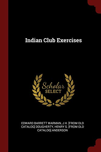 9781375852319: Indian Club Exercises