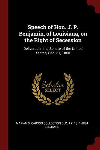 Speech of Hon. J. P. Benjamin, of: Marian S Carson