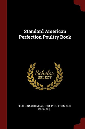 Standard American Perfection Poultry Book (Paperback)
