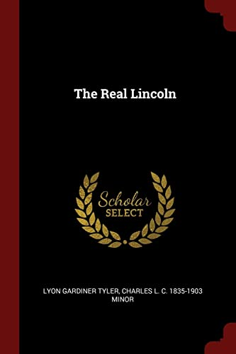 9781375864039: The Real Lincoln