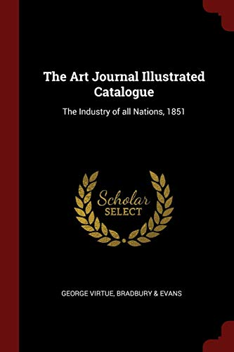 9781375869263: The Art Journal Illustrated Catalogue: The Industry of all Nations, 1851
