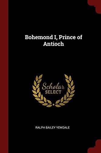 9781375870665: Bohemond I, Prince of Antioch