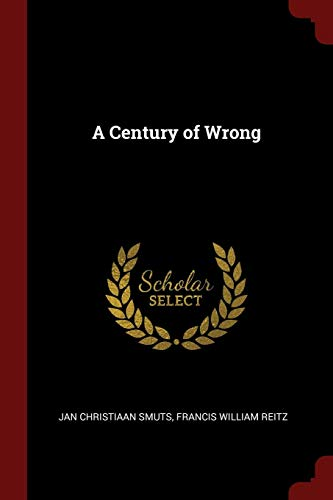 9781375884143: A Century of Wrong