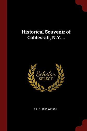 9781375884501: Historical Souvenir of Cobleskill, N.Y. ..