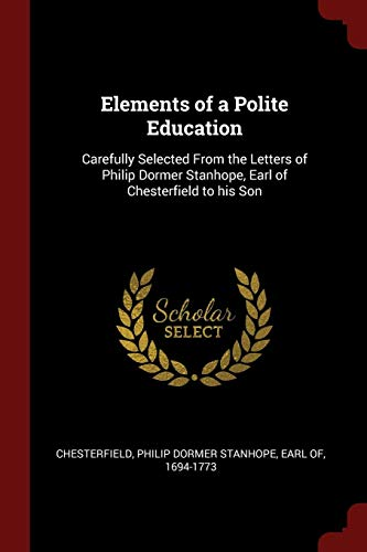 Elements of a Polite Education: Carefully Selected