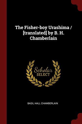 9781375899475: The Fisher-boy Urashima / [translated] by B. H. Chamberlain