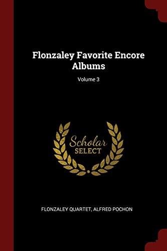 9781375899642: Flonzaley Favorite Encore Albums; Volume 3