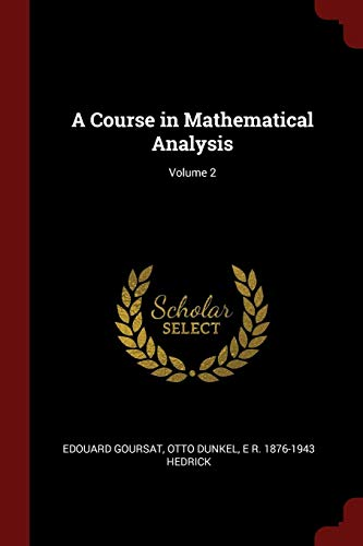 9781375917919: A Course in Mathematical Analysis; Volume 2