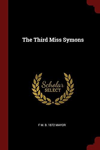 9781375928755: The Third Miss Symons