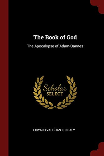 9781375934244: The Book of God: The Apocalypse of Adam-Oannes