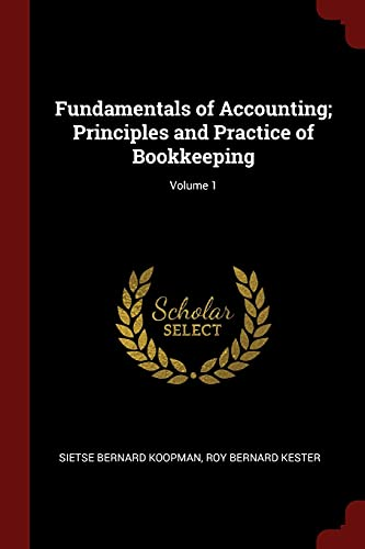9781375937214: Fundamentals of Accounting; Principles and Practice of Bookkeeping; Volume 1