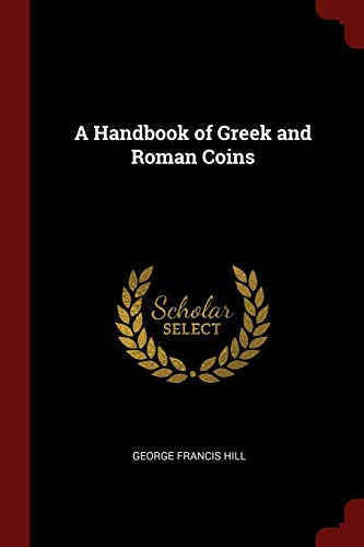 9781375937689: A Handbook of Greek and Roman Coins