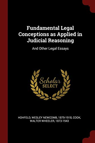 9781375953832: Fundamental Legal Conceptions as Applied in Judicial Reasoning: And Other Legal Essays