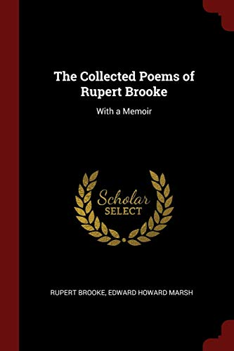 9781375958493: The Collected Poems of Rupert Brooke: With a Memoir