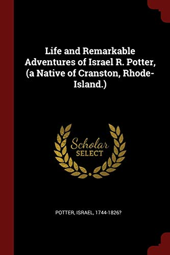 9781375970983: Life and Remarkable Adventures of Israel R. Potter, (a Native of Cranston, Rhode-Island.)