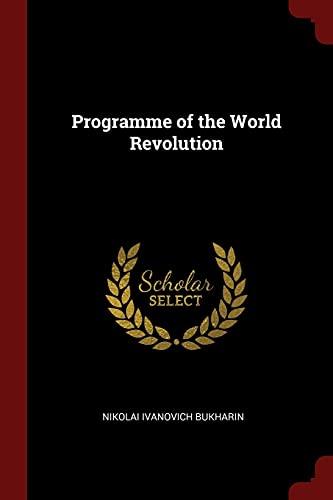 9781375975889: Programme of the World Revolution