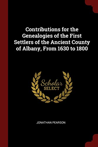 9781375977975: Contributions for the Genealogies of the First Settlers of the Ancient County of Albany, From 1630 to 1800