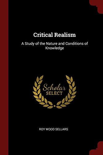 9781375981521: Critical Realism: A Study of the Nature and Conditions of Knowledge