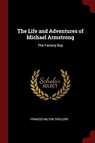 9781375982306: The Life and Adventures of Michael Armstrong: The Factory Boy