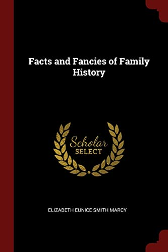 Facts and Fancies of Family History: Elizabeth Eunice Smith Marcy