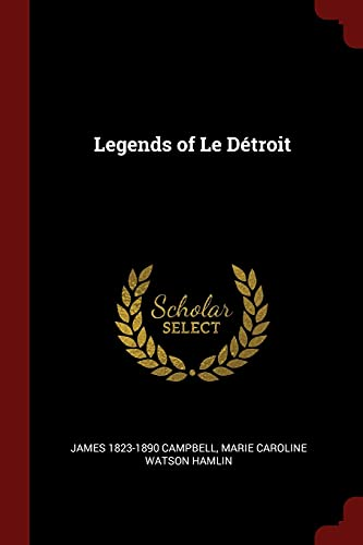9781376027297: Legends of Le Détroit