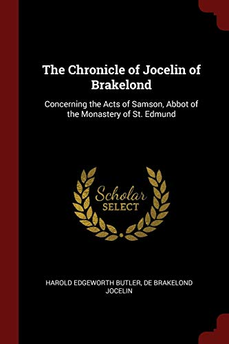 9781376037371: The Chronicle of Jocelin of Brakelond: Concerning the Acts of Samson, Abbot of the Monastery of St. Edmund