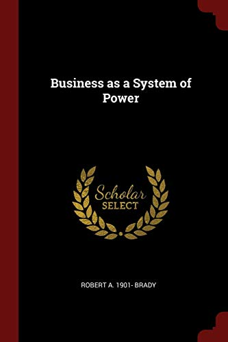 9781376059304: Business as a System of Power