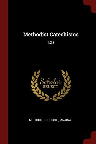 9781376066364: Methodist Catechisms: 1,2,3