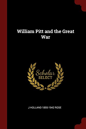9781376082814: William Pitt and the Great War